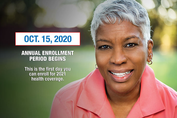 Annual enrollment period begins 10/15/20