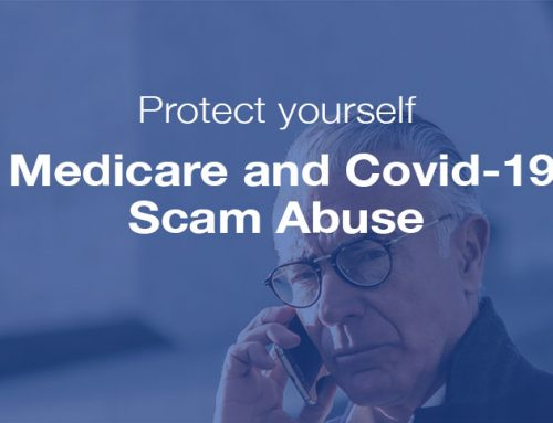 Protect yourself from Medicare and Covid-19 Scams